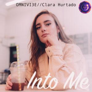 Into Me by Omnivi3e feat. Clara Hurtado