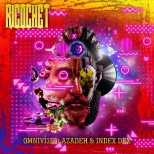 Ricochet by Omnivi3e feat. Azadeh & Index